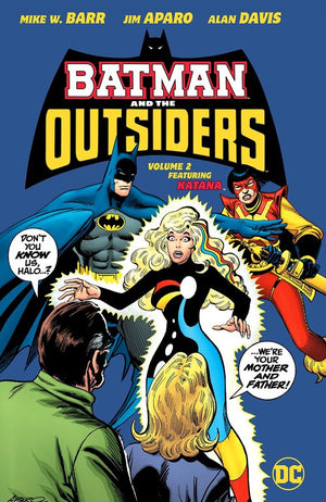 Batman and the Outsiders Volume 2 HC