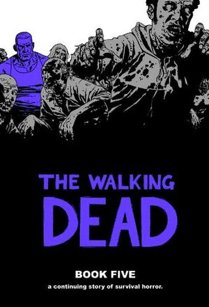 Walking Dead Book 05 HC
