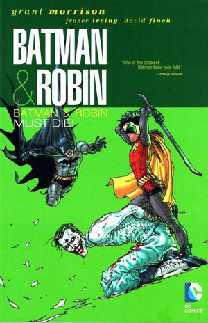 Batman & Robin (2009) Volume 3: Batman & Robin Must Die!