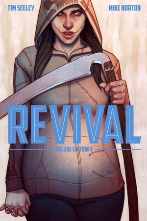 Revival Deluxe Edition Volume 4 HC