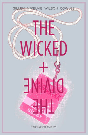 Wicked + The Divine (2014) Volume 2: Fandemonium