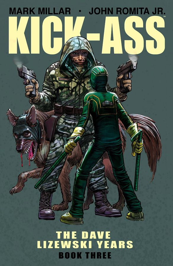 Kick-Ass: The Dave Lizewski Years Volume 3
