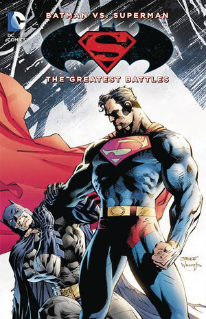 Batman Vs Superman: The Greatest Battles
