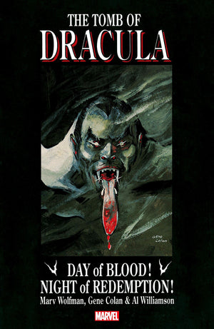 Tomb of Dracula: Day of Blood! Night of Redemption!
