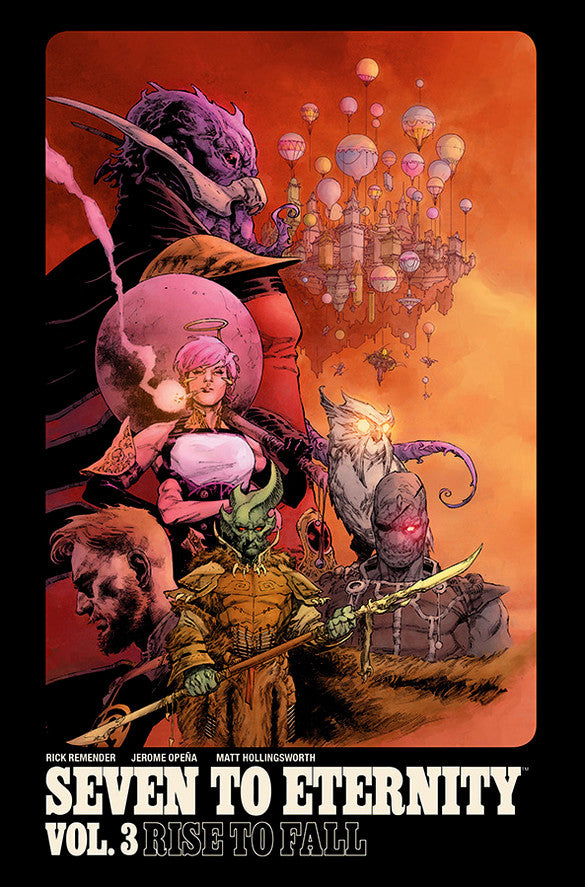 Seven to Eternity (2016) Volume 3: Rise to Fall