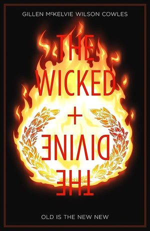 Wicked + The Divine Volume 8: Old is the New New