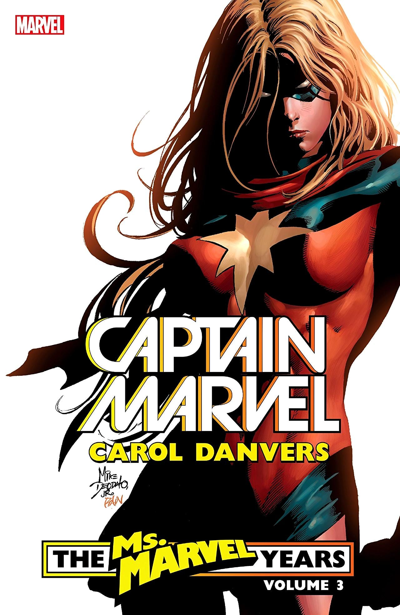 Captain Marvel: Carol Danvers - The Ms. Marvel Years Volume 3