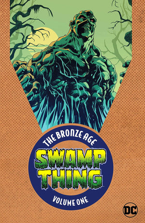 Swamp Thing: The Bronze Age Volume 1