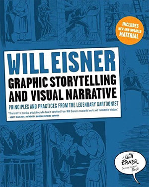 Will Eisner: Graphic Storytelling and Visual Narrative