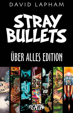 Stray Bullets - Uber Alles Edition