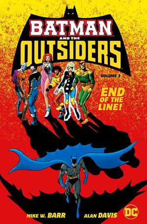 Batman and the Outsiders Volume 3 HC