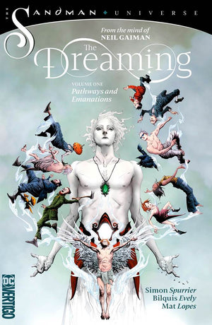 Dreaming (2018) Volume 1: Pathways and Emanations