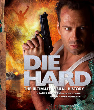 Die Hard: The Ultimate Visual History HC