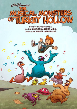 Jim Henson's The Musical Monsters of Turkey Hollow HC