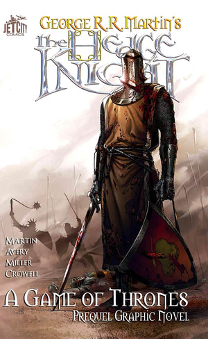 Hedge Knight Volume 1: A Game of Thrones Prequel Graphic Novel