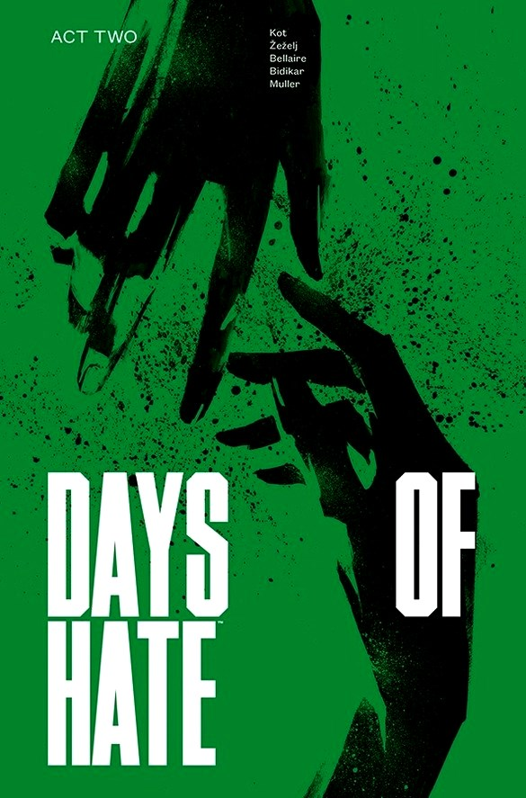 Days of Hate Volume 2: Act Two