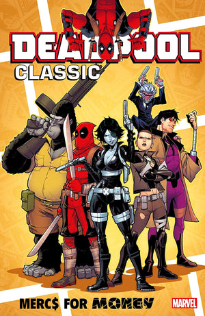 Deadpool Classic Volume 23: Mercs For Money