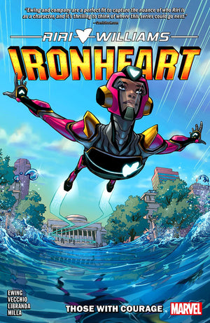 Ironheart (2018) Volume 1: Those With Courage