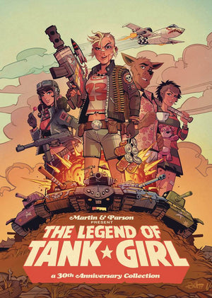 Legend of Tank Girl: A 30th Anniversary Collection HC
