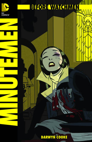 Watchmen: Before Watchmen - Minutemen #3 (of 6)