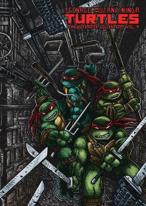 Teenage Mutant Ninja Turtles: The Ultimate Collection Volume 4