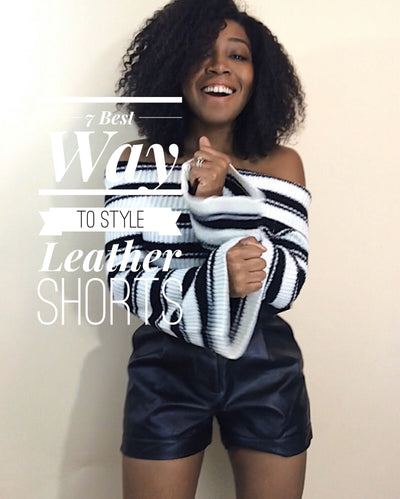 7 Easy Way to Wear Leather Shorts