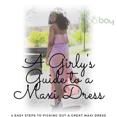 A Girly's Guide to a Maxi Dress