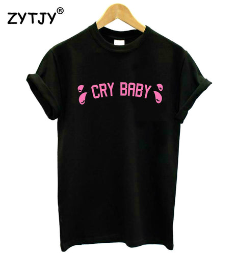 Cry Baby crybaby Pink Letters Print Women tshirt Cotton Casual Funny tShirt For Lady Girl Top Tee Hipster  Drop Ship T-62 - Classic Custom Tshirt