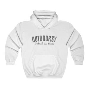 Hooded Sweatshirt - Outdoorsy I Drink On Patios Long Sleeve Hoody For Men and Women - Wild Lifestyle Adventures