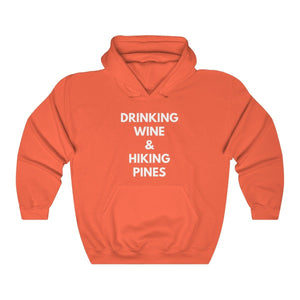 Hoodie - Drinking Wine And Hiking Pines Long Sleeve Hoody For Men and Women - Wild Lifestyle Adventures