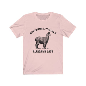 T-shirt - Alpaca My Bags For Men And Women - Wild Lifestyle Adventures