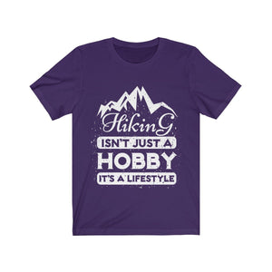 T-shirt - Hiking Isn't Just A Hobby For Men And Women - Wild Lifestyle Adventures