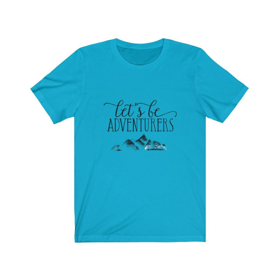 T-shirt - Let's Be Adventurers For Men And Women - Wild Lifestyle Adventures