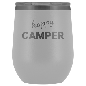 Happy Camper 12oz Stainless Steel Wine Tumbler - Wild Lifestyle Adventures