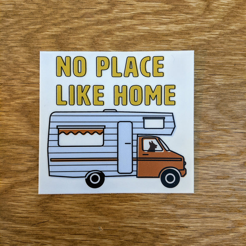 No Place Like Home Sticker