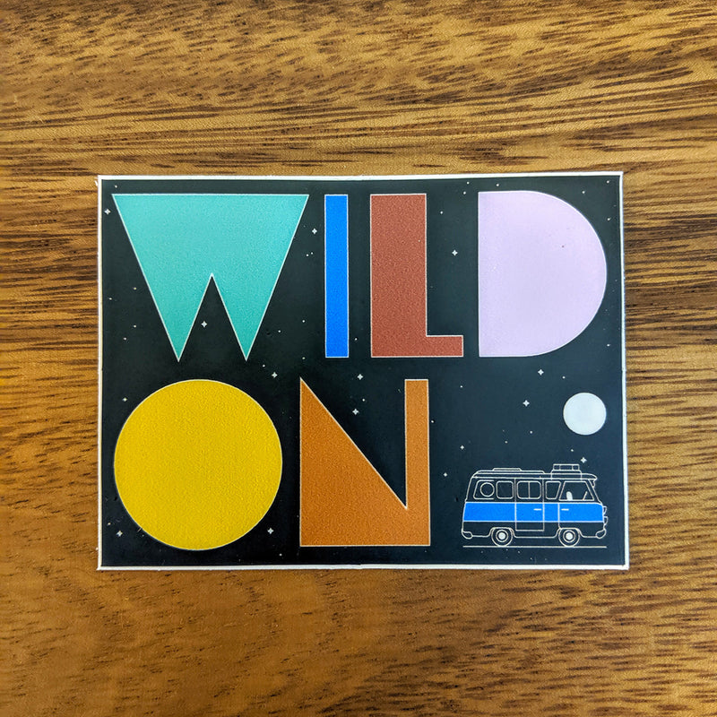 Wild On Sticker