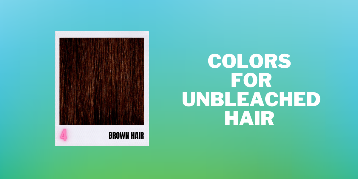 Brown Unbleached- Level 4 - Shop by Hair Level