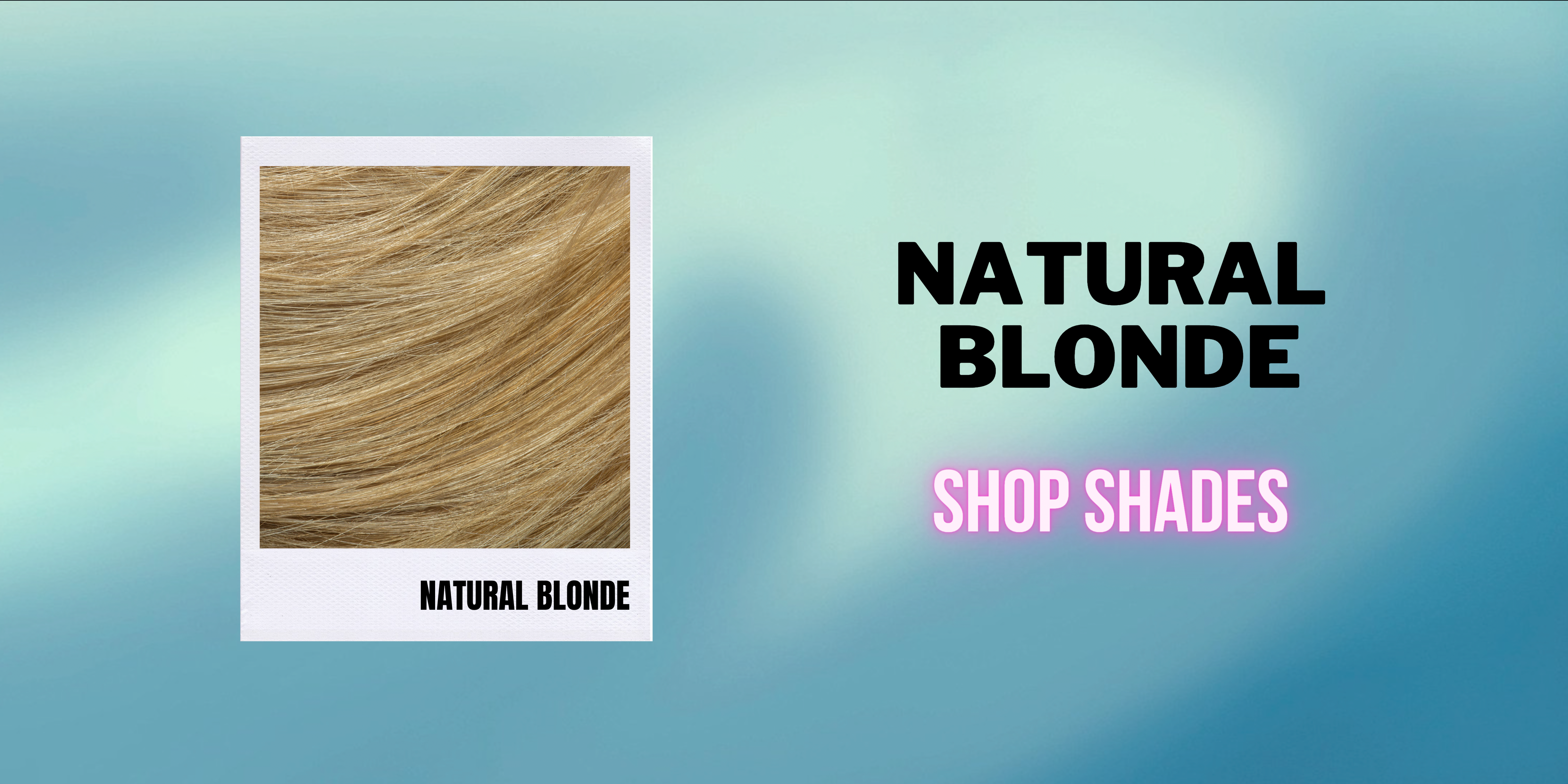 Natural Blonde - Shop by Hair Level