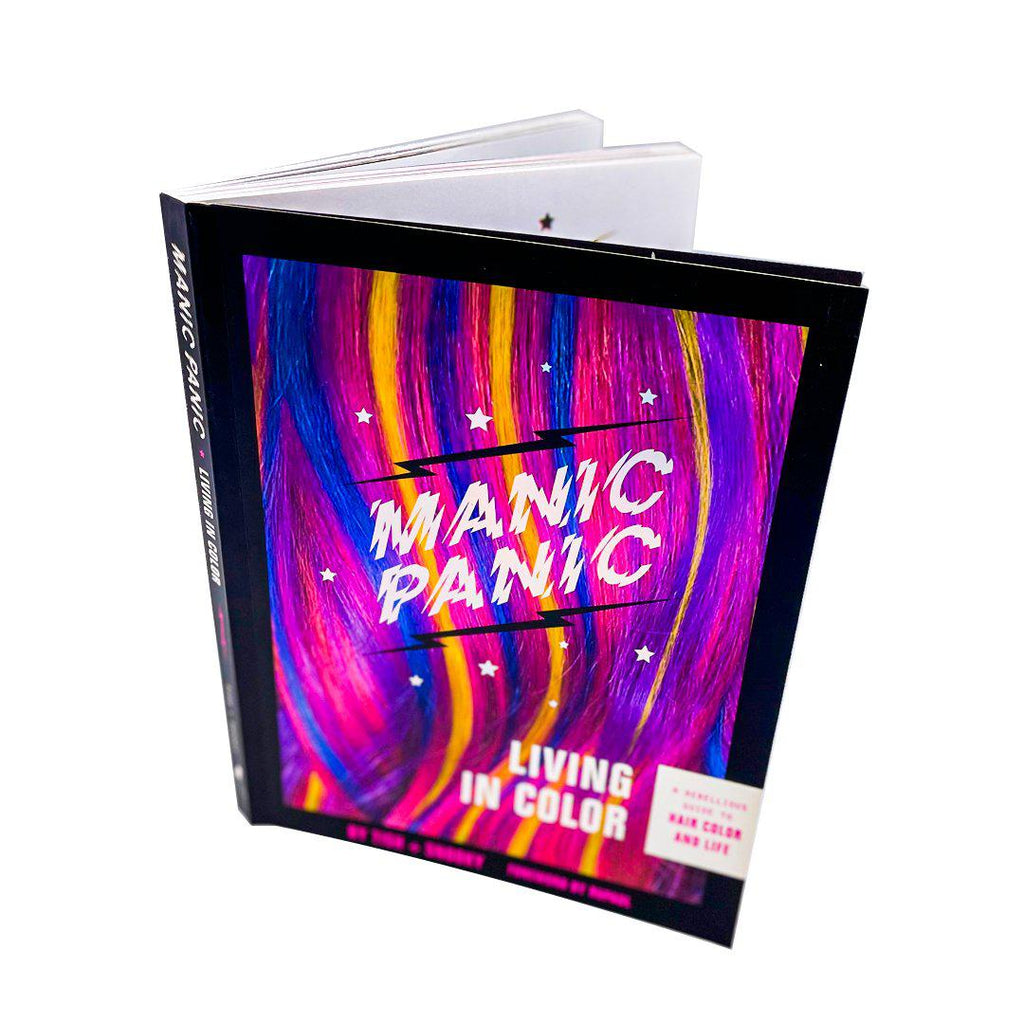 Manic Panic: Living In Color - A Rebellious Guide to Hair Color and Life - Book