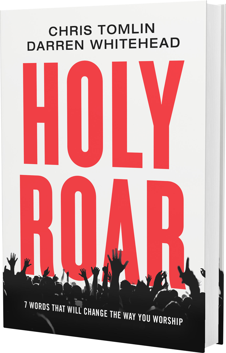 Holy Roar | 7 words that will change the way you worship