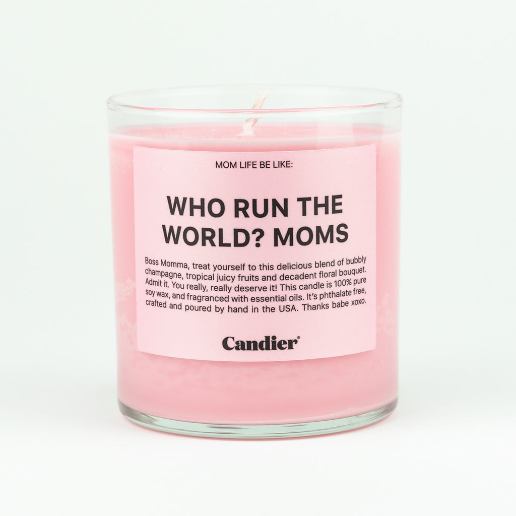 Who Runs The World? Moms Candle