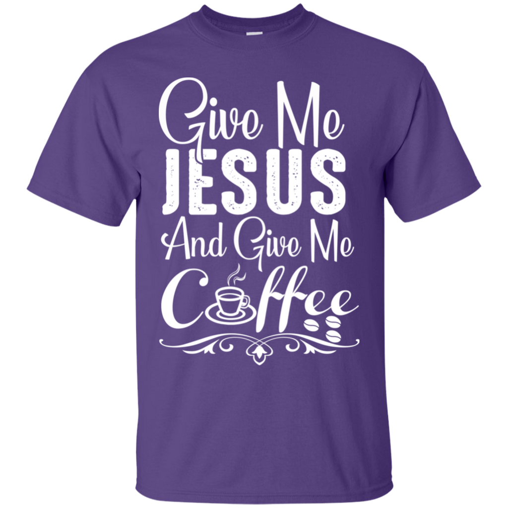 Give Me Jesus and Coffee