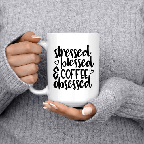 Stressed Blessed Coffee Obsessed