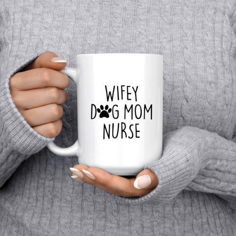 Image of Wifey Dog Mom Nurse