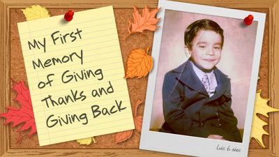 My First Memory of Giving Thanks and Giving Back