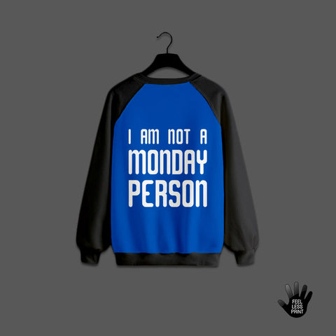 I am not a monday person