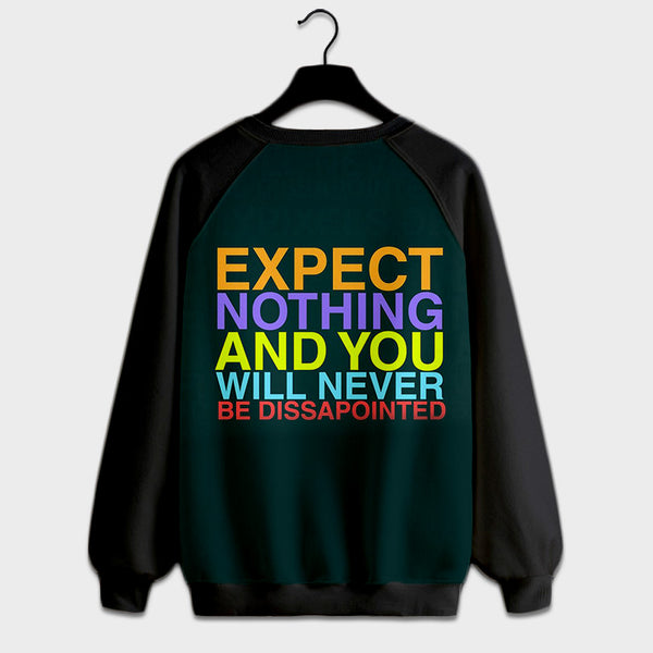 Expect nothing qoute