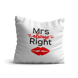 Mrs. Always Right Cushion for Her