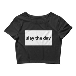 Slay The Day - CROP