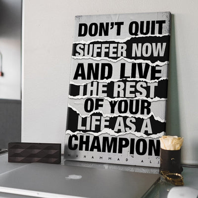 """Muhammad Ali - Don't Quit"" Premium Canvas"